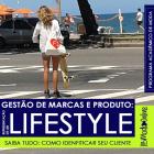 Gestão de Produtos e Marcas: representação de um lifestyle com Luciane Robic