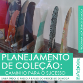 Planejamento de Coleção:  passo a passo para o resultado com Luciane Robic
