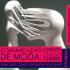 Comunicação de Moda: conexão emocional com seu cliente com Luciane Robic